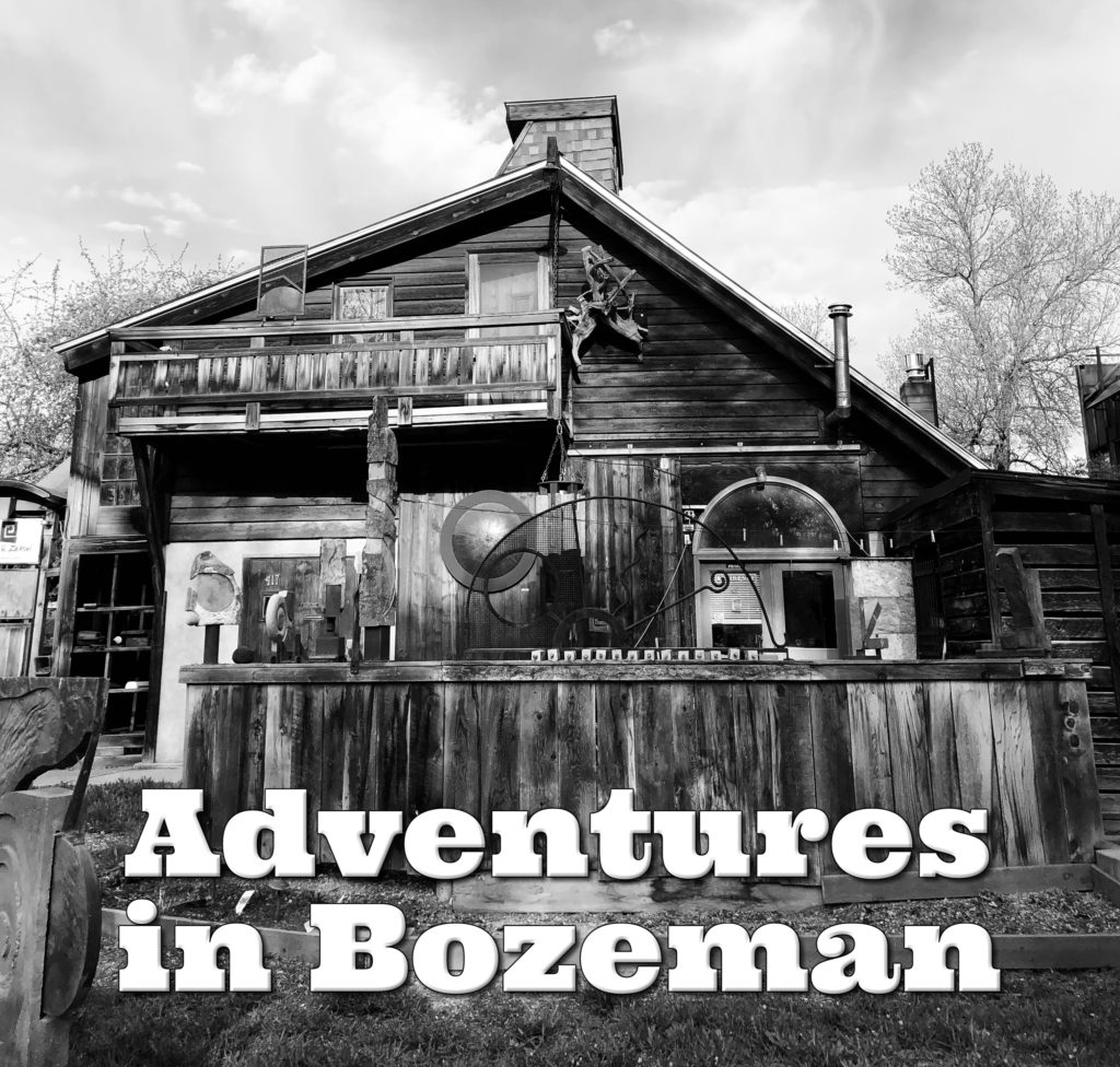Adventures in Bozeman