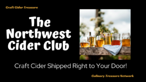 The Northwest Cider Club – Craft Cider Shipped Right to Your Door!